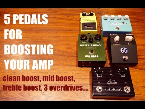 5 PEDALS FOR BOOSTING YOUR AMP, Tone Secrets #4