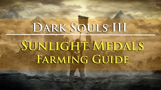 Dark Souls III - Sunlight Medals Farming Guide (Also Large Titanite Shard Farming Guide)
