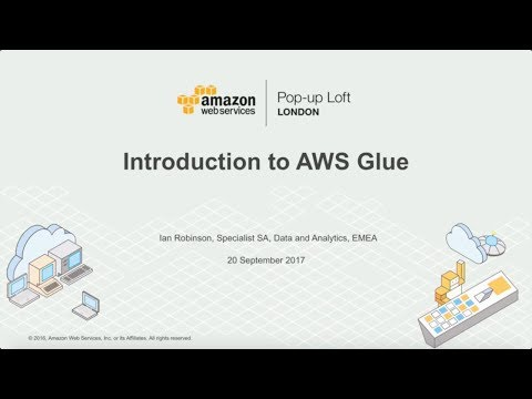 Live from the London Loft | Introduction to AWS Glue