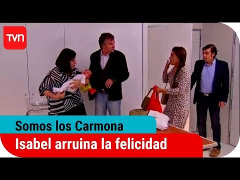 Somos Los Carmona Ep. 135: Isabel arruina la felicidad de los Carmona