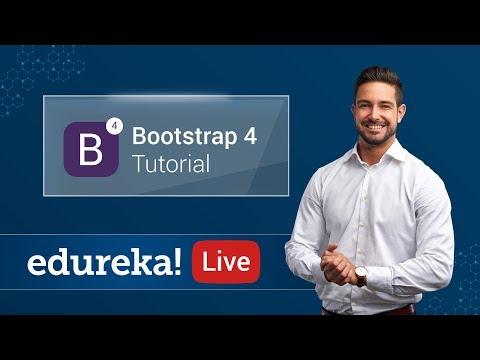 Bootstrap 4 Tutorial | Bootstrap Tutorial For Beginners | Web Development Training | Edureka