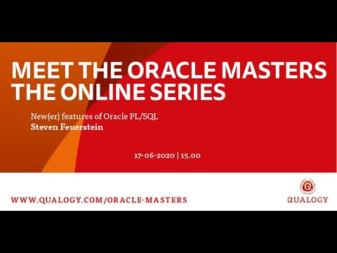 Meet The Oracle Masters: Steven Feuerstein - New(er) Features Of Oracle PL/SQL