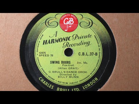 Swing Doors [c: Allan Gray] - Charles Brull's Dance Orchestra - Harmonic Private Recording CBL 37