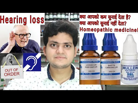 Deafness! Hearing loss! बहरापन कम सुनाई देना! Homeopathic medicine for Deafness?? Explain?