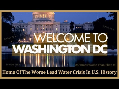 Washington, DC: Home of the Worse Lead Water Crisis in US History (Update!)