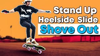 ЛОНГБОРД ТРЮКИ \ HOW TO HEELSIDE STAND UP SLIDE SHOVE OUT