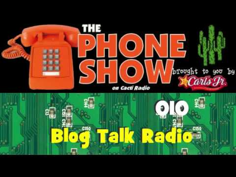 The Phone Show - June 1st, 2010 - Blog Talk Radio