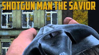 SHOTGUN MAN THE SAVIOR (DayZ Standalone)