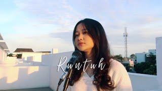 Download RUNTUH - Feby Putri ft Fiersa Besari COVER by Indah Aqila