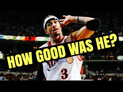 How Good Was Allen Iverson REALLY?
