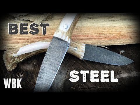 The BEST STEEL for knife making