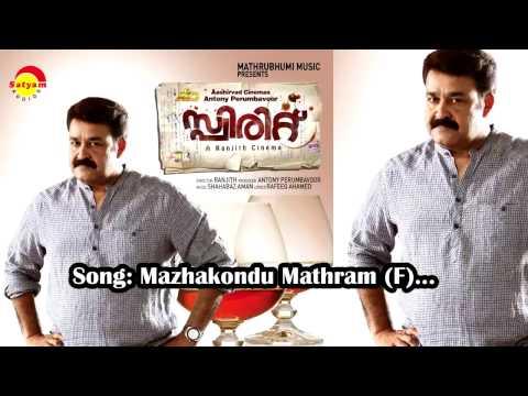 Mazhakondu Mathram (F) - Spirit