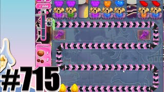 Candy Crush Saga Level 715 | Complete! No Booster!