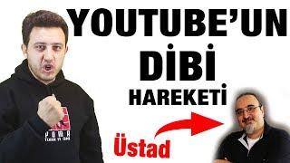 Youtube'un Dibi Hareketi - Senin Kanalında Burada Olabilir