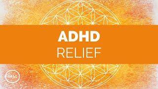 ADHD Relief - Focus Music, Concentration Music, Study Music - Binaural Beats