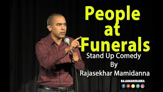 People at Funerals| Stand Up Comedy by Rajasekhar Mamidanna