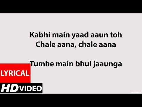 CHALE AANA (Lyrics HD) |  De De Pyaar De Ft. Armaan Mallik