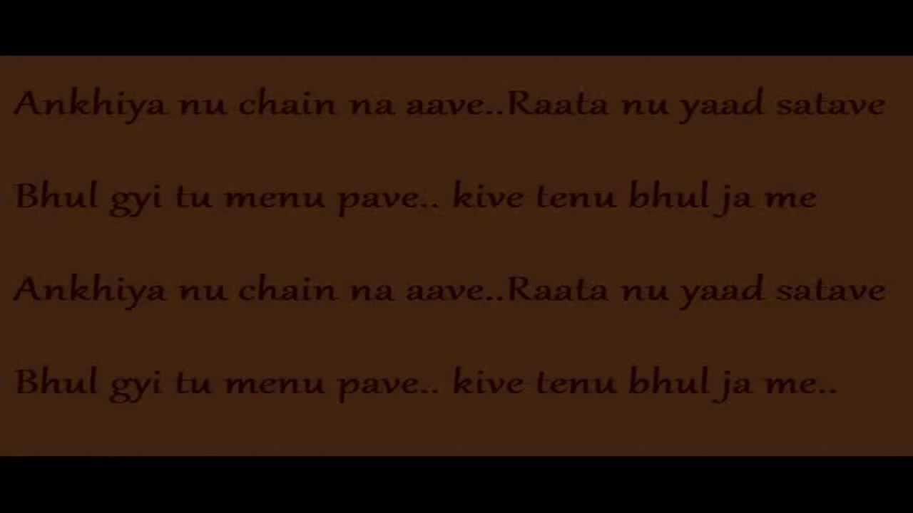 akhiyan nu chain na aave raata nu yaad satave lyrics