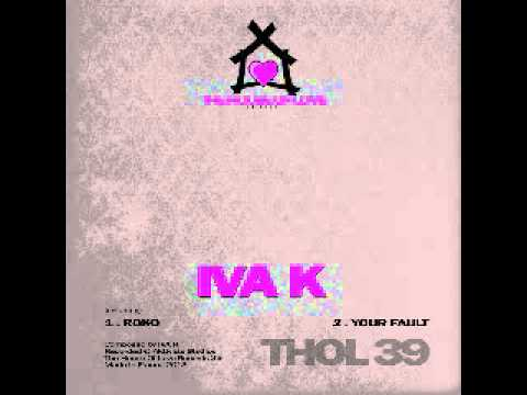The House Of Love 39 - Iva K - Roko