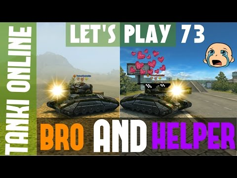 Tanki Online LP #73 / Bro and Helper