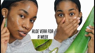 I used Fresh Aloe Vera on My Face for A WEEK...This is what happened.