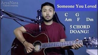 Download Chord Gampang (Someone You Loved - Lewis Capaldi) by Arya Nara (Tutorial Gitar) Untuk Pemula