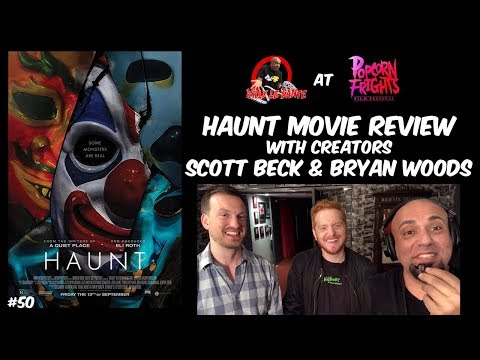 HAUNT (2019) MOVIE REVIEW + INTERVIEWS - BECK AND WOODS
