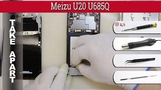How to disassemble 📱 Meizu U20 U685Q Take apart Tutorial