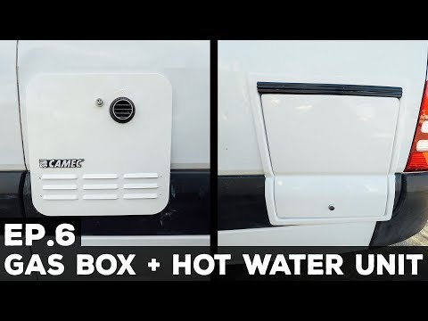 S1E6 Sprinter Van Conversion | Gas Box + Hot Water Unit