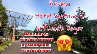 review Hotel bintang 4 yang sangat murah puncak bogor hotelpuncak