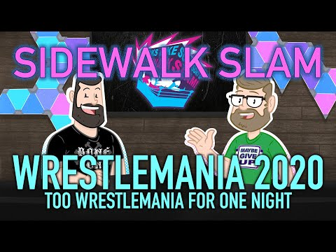 Too Wrestlemania For One Night    SWs Ep55