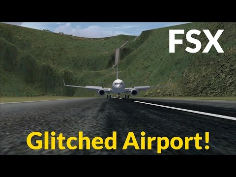 [✈FSX] GLITCHED Airport in a HOLE!: Landing at Armando Schwarck (SVAS), Venezuela! [Full HD]