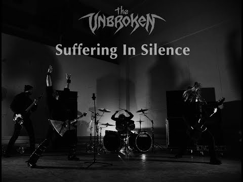 The Unbroken - Suffering In Silence (Official Music Video)