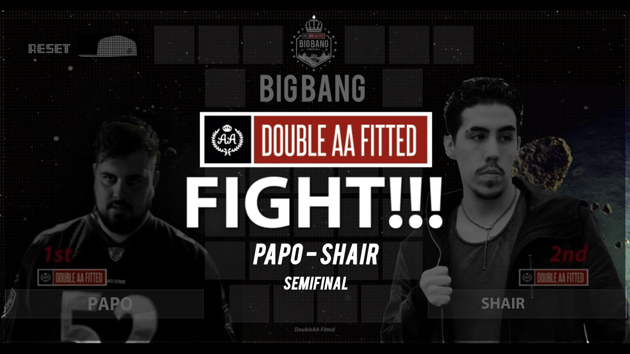 BigBang DoubleAA 2016 - Semi final - Papo vs Shair