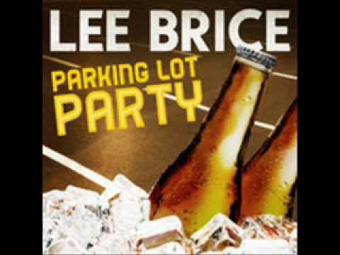 Lee Brice - Parking Lot Party (Lyrics in Description)