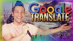 SONGS mit Google Translate - SPECIAL