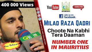 Milad Raza Qadri India Tours 2018 Choote Na Kabhi Tera Daaman   - Official Video - No1 Worldwide