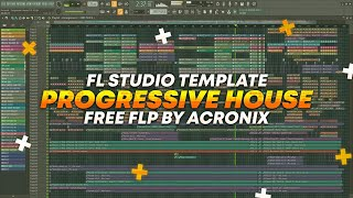 Progressive House / FL Studio Template by AcroniX [FREE FLP]