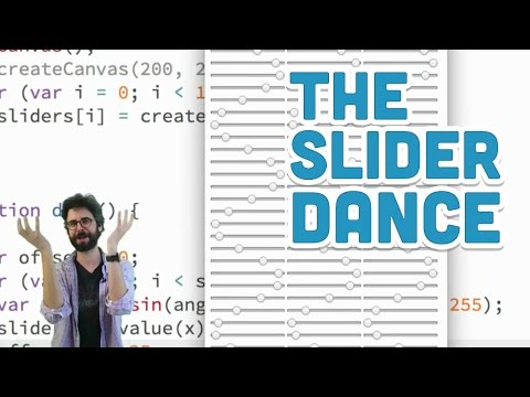 8.16: The Slider Dance - p5.js Tutorial