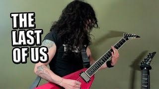 The Last of us theme goes METAL