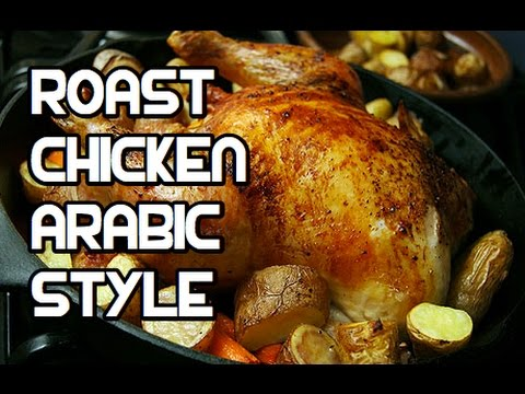 Roast Whole Chicken Recipe Arabic Middle Eastern Style Video Youtube
