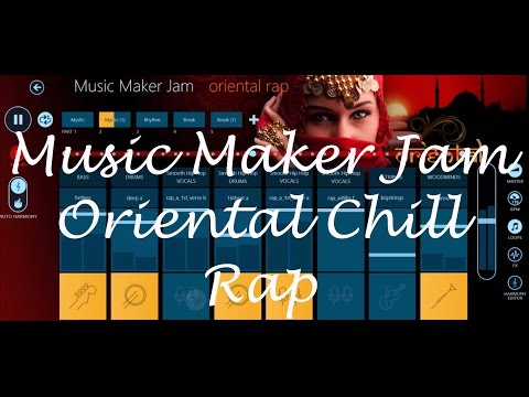 Music Maker Jam: Oriental Chill Rap