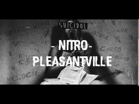Nitro Suicidol 09-Pleasantville 2015 (con testo)