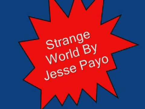 Strange World By Jessie Payo