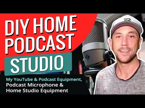 DIY Home Podcast Studio - My YouTube & Podcast Equipment, Podcast Microphone & Home Studio Equipment