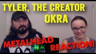 OKRA - Tyler, The Creator (REACTION! by metalheads)