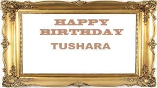 Tushara   Birthday Postcards & Postales - Happy Birthday