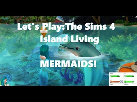 Let's Play The Sims 4: Island Living & MERMAIDS! Part 1 | SimSkeleton |
