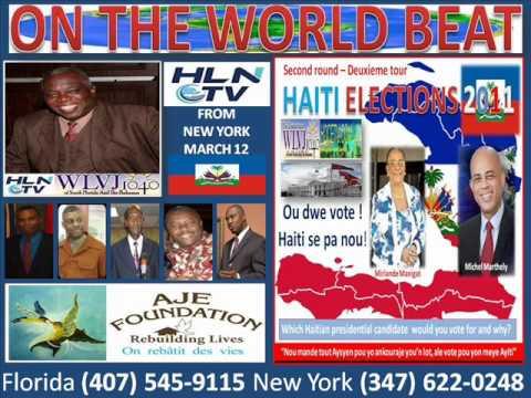 ON THE WORLD BEAT WLVJ HAITI  ELECTION 2011 ON HAITI LIVE NETWORK.wmv