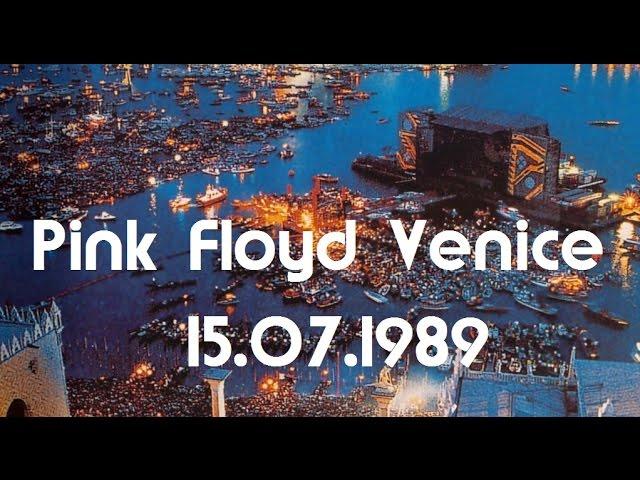 Pink Floyd - Concerto a Venezia 15 Luglio 1989 - COMPLETO